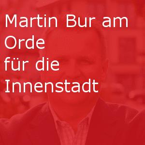 Martin Bur am Orde
